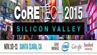 CoRETECH 2015 Silicon Valley — Nov 10-11,  Santa Clara, CA