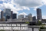ControlTalk NOW — Smart Buildings VideoCast|PodCast for Week Ending August 14, 2016