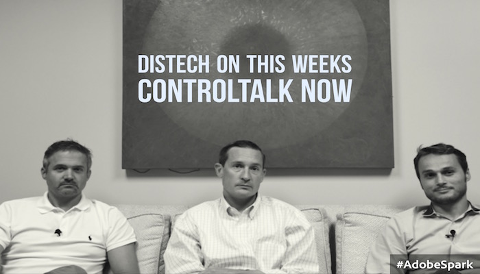 ControlTalk NOW — Smart Buildings VideoCast|PodCast for Week Ending August 21, 2016