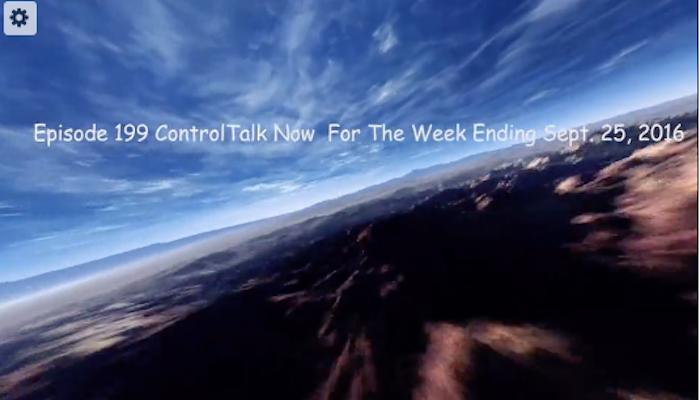 Episode 199 ControlTalk NOW — Smart Buildings VideoCast PodCast for Week Ending Sep 25, 2016