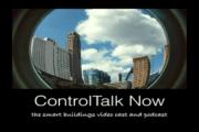 ControlTalk NOW — Smart Buildings VideoCast|PodCast for Week Ending Oct 23, 2016