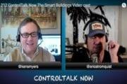 Episode 212: ControlTalk NOW — Smart Buildings VideoCast|PodCast for Week Ending Jan 15, 2017