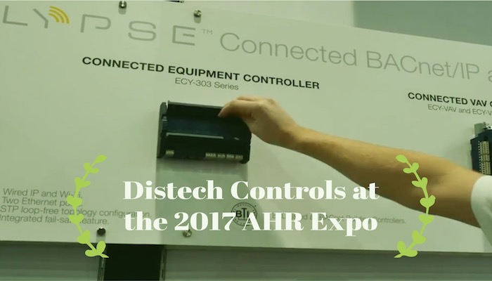What is New? Catching Up with Distech at the 2017 AHR Expo