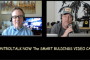 Episode 215: ControlTalk NOW — Smart Buildings VideoCast|PodCast for Week Ending Feb 19, 2017