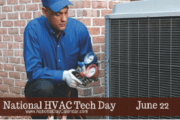 NATIONAL HVAC TECH DAY – June 22! Belated Congratulations and Thanks for a Job Well Done!