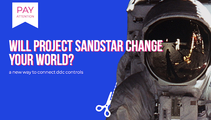 Why Project SandStar  Could Change The Smart Building Controls World Forever