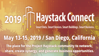 Project Haystack Announces 2019 Haystack Connect Conference Dates: May 13-15, 2019 Paradise Point Resort & Spa in San Diego, CA